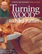 Turning Wood: Richard Raffan, 3rd Ed,