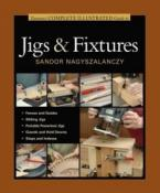Complete Illustrated Guide to Jigs & Fixtures