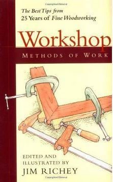 Workshop Methods of Work: 25 Years of Fine Woodworking
