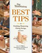 Fine Woodworking Best Tips; Finishing, Sharpening, Gluing, Storage