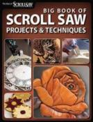 Big Book of Scroll Saw:  Projects & Techniques