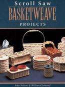 Scroll Saw Basketweave Projects : 12 Advanced Authentic-looking Baskets
