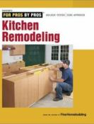 For Pros By Pros: Kitchen Remodeling